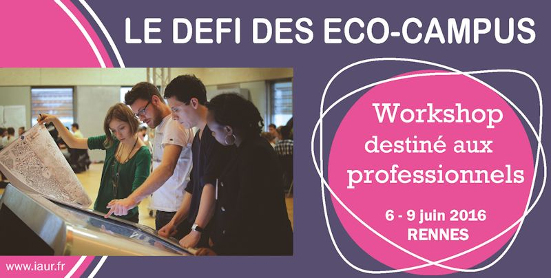 Workshop Professionnel IAUR : éco-campus
