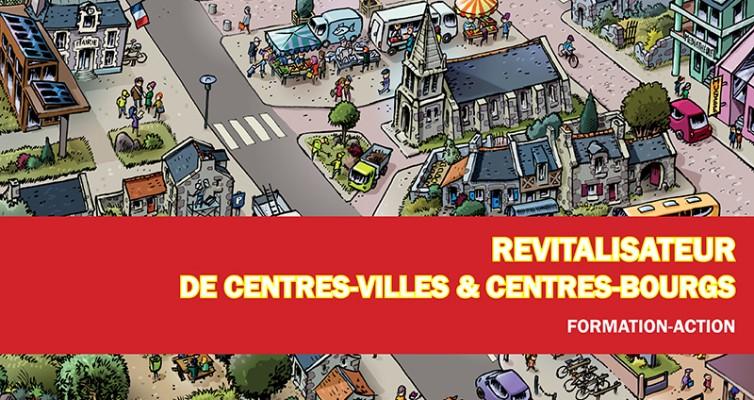 Deuxième session de formation «Revitalisateur de centres-villes et centres-bourgs» – 2018