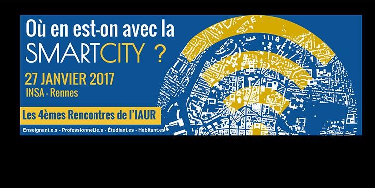 «Où en est-on avec la SmartCity ?», question au cœur des 4èmes Rencontres de l'IAUR