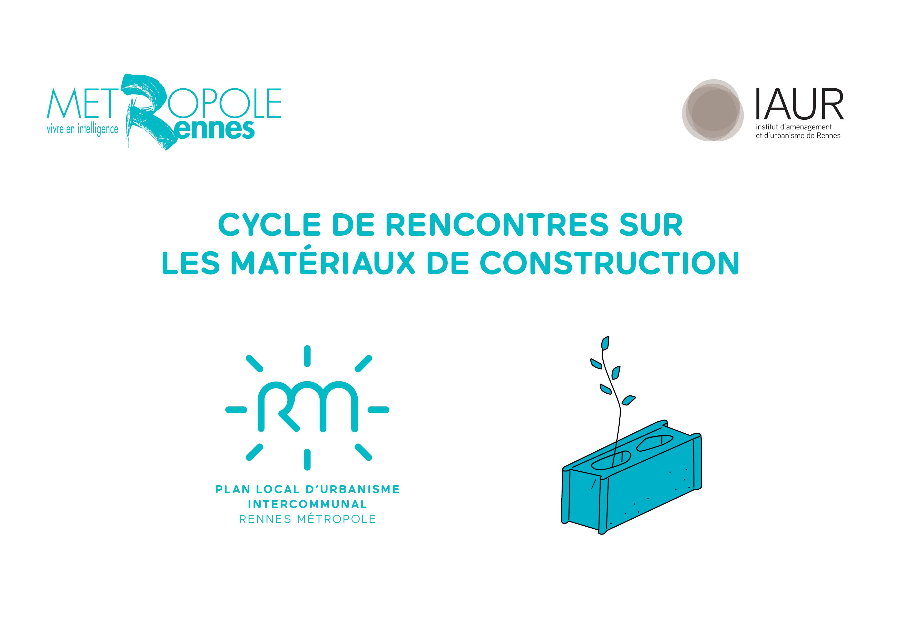 Un cycle de rencontres sur les matériaux de construction