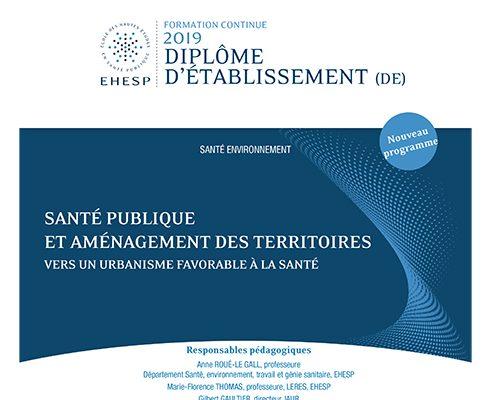 DE SPAT 2019 – Diplôme d'Établissement Santé Publique et Aménagement des Territoires