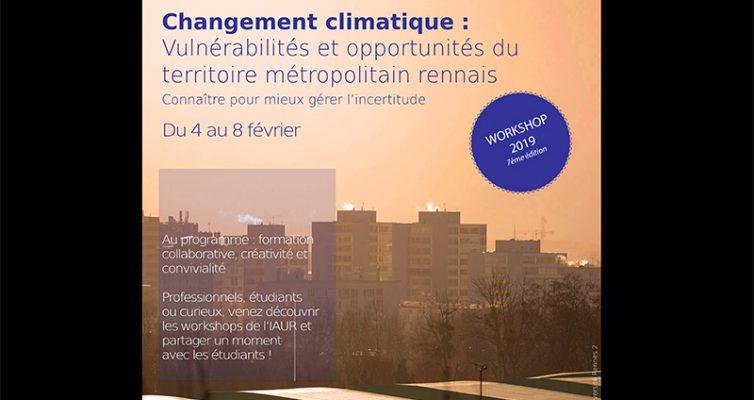 Workshop 2019 – «Changement climatique : vulnérabilités et opportunités du territoire métropolitain rennais»